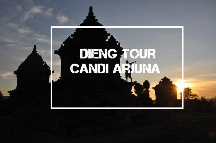 Dieng Tour - Candi Arjuna