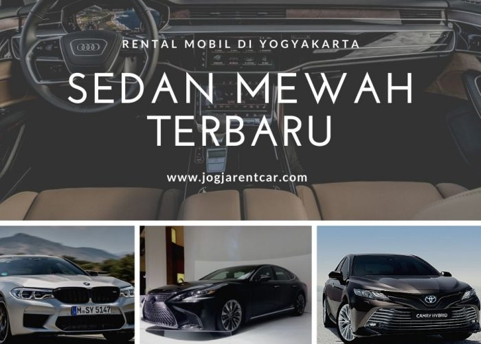Rental Mobil di Yogyakarta dengan Sedan Mewah