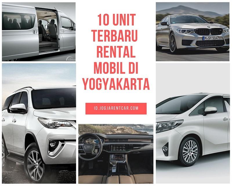 10 Unit Terbaru untuk Rental Mobil di Yogyakarta