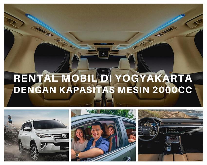 Rental Mobil di Yogyakarta dengan Kapasitas Mesin Diatas 2000cc