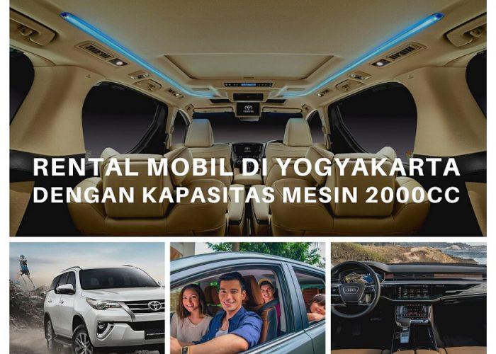 Rental Mobil di Yogyakarta Kapasitas Mesin Diatas 2000cc